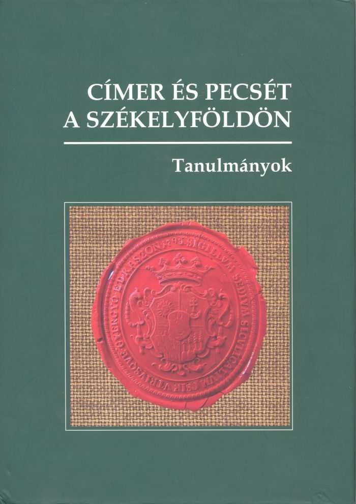 Címer és pecsét a Székelyföldön
