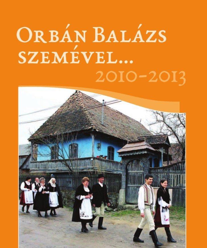 Orbán Balázs szemével... 2010-2013
