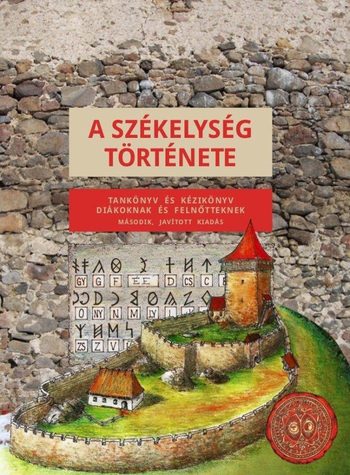 A székelység története - második, javított kiadás
