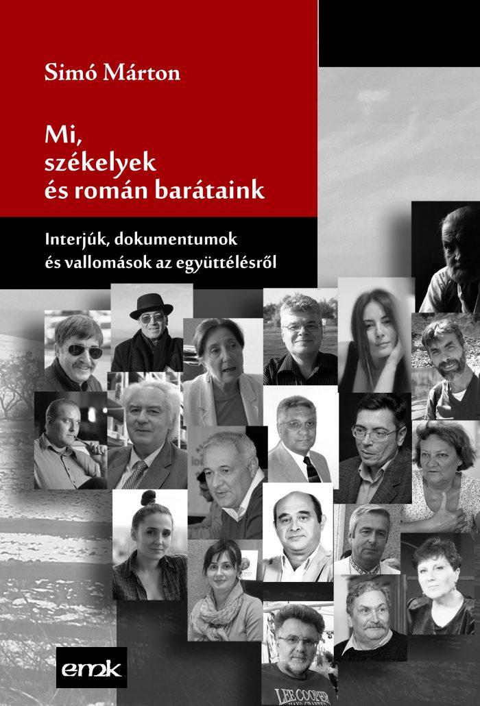 Mi, székelyek és román barátaink. Kötetbemutató Csíkszeredában