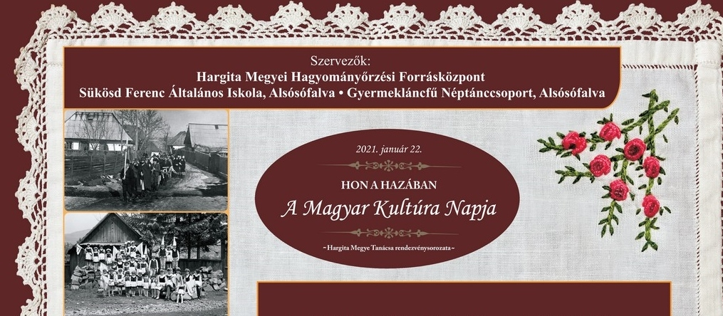Programele Centrului Județean pentru  Conservarea și Promovarea Culturii Tradiționale Harghita cu ocazia  Zilei Culturii Maghiare