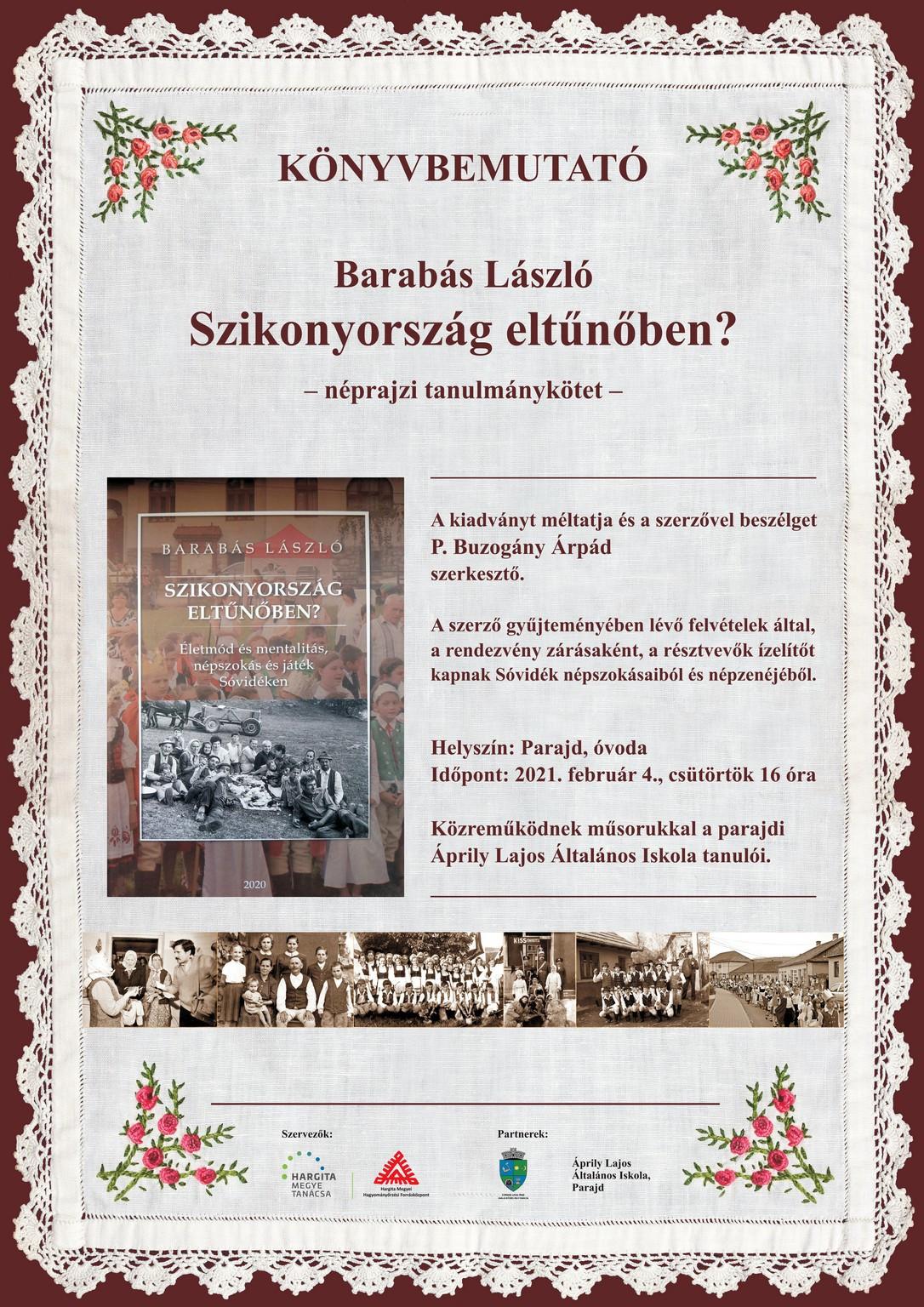 Kötetbemutató Parajdon. Szikonyország eltűnőben? Életmód és mentalitás, népszokás és játék Sóvidéken